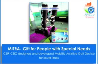 CSIR – CSIO's gift for people with special needs  Mobility Assistive Gait Device for Rehabilitation-MITRA (मित्र)