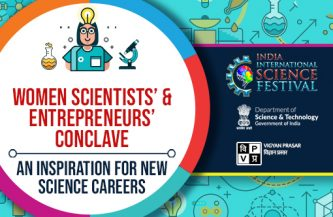 Women Scientists' & Entrepreneurs' Conclave: An inspiration for new science careers